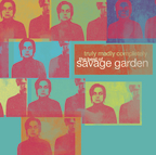 Truly Madly Completely - The Best of Savage Garden n